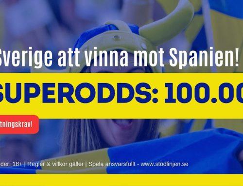 Superodds 10/6: Få 100.00 på Sverige eller 6.00 på Spanien!