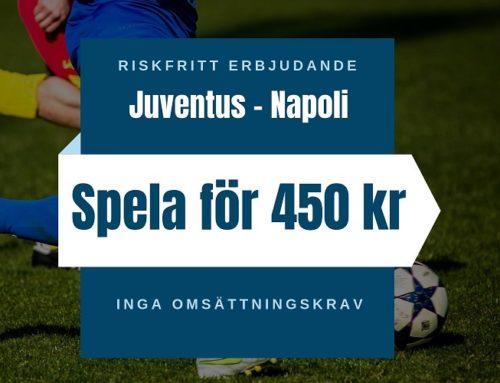 Riskfritt spel (31/8): La liga- Juventus mot Napoli